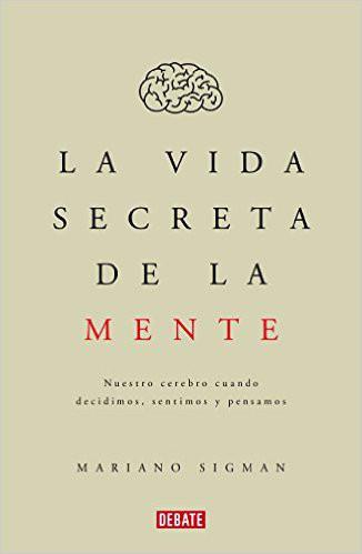 "Portada del libro ""La vida secreta de la mente"""