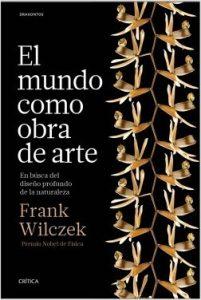 """Portada del libro """"El mundo como obra de arte. En busca del diseño profundo de la naturaleza""""."""
