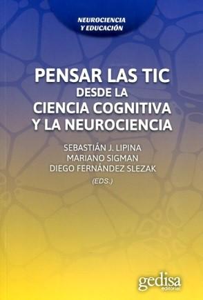Pensar en las TIC desde la ciencia cognitiva y la neurociencia