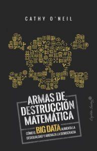 """Portada del libro """"Armas de destrucción matemática"""""""