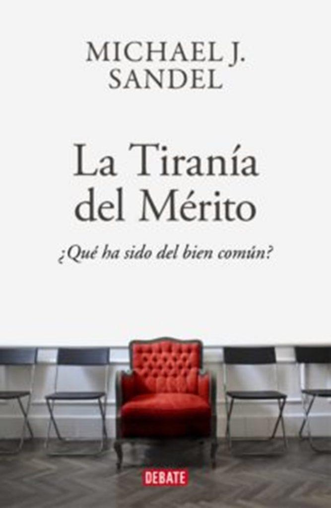 """Portada del libro: """"La tiranía del mérito"""""""